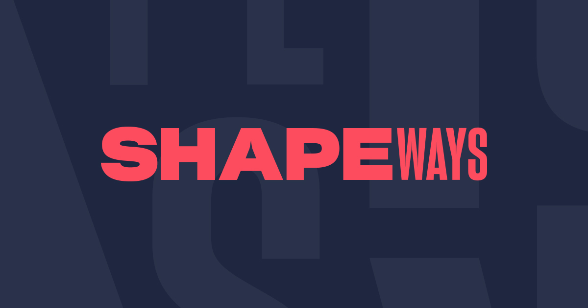 Shapeways Create Your Product Build Your Business